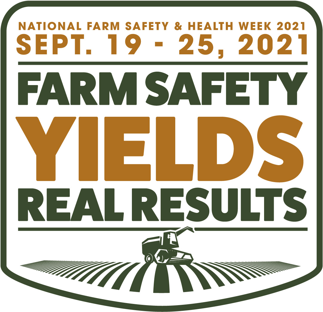 """Logo for National Farmer Health and Safety Week, September 19-25. Tagline is """"Farm Safety Yields Real Resuts."""""""